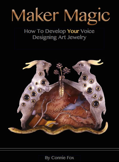 Maker Magic Book By Connie Fox | Connie Fox • Art Jewelry